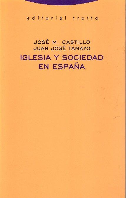 Iglesia y sociedad en España