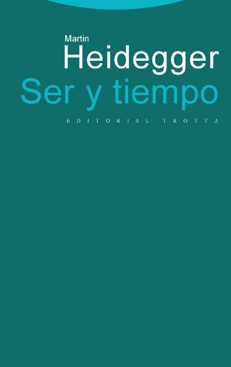 Selección de libros de filosofía - Ser y tiempo, de Martin Heidegger