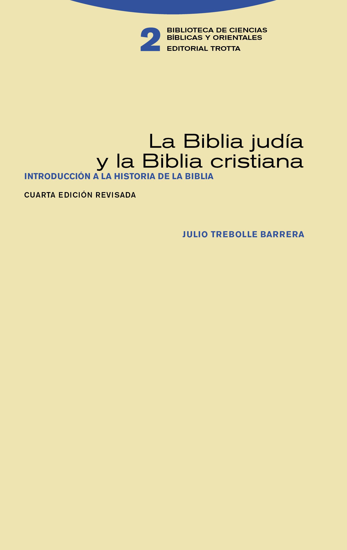 Trotta Editorial La Biblia Judía Y La Biblia Cristiana Julio
