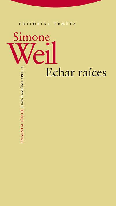 ECHAR RAÍCES, de Simone Weil 9788498795325