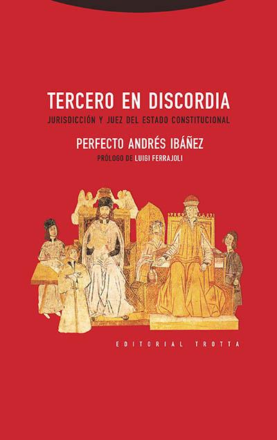 trotta editorial - Tercero en discordia | Perfecto Andrés