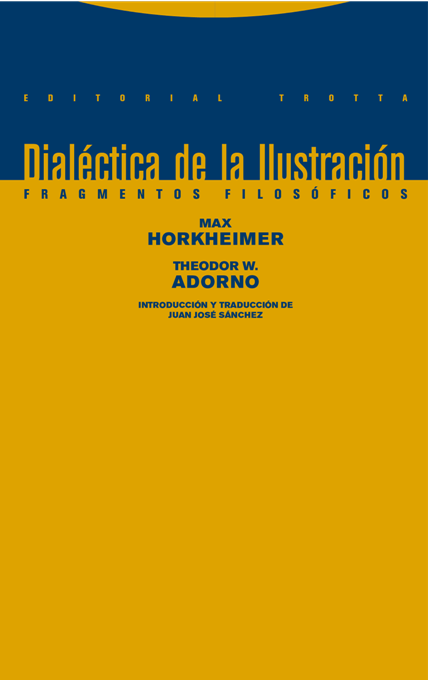 an analysis of the dialectic of enlightenment by adorno and horkheimers
