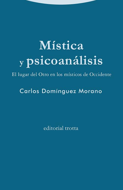 Libro sobre la mística de Carlos Domínguez