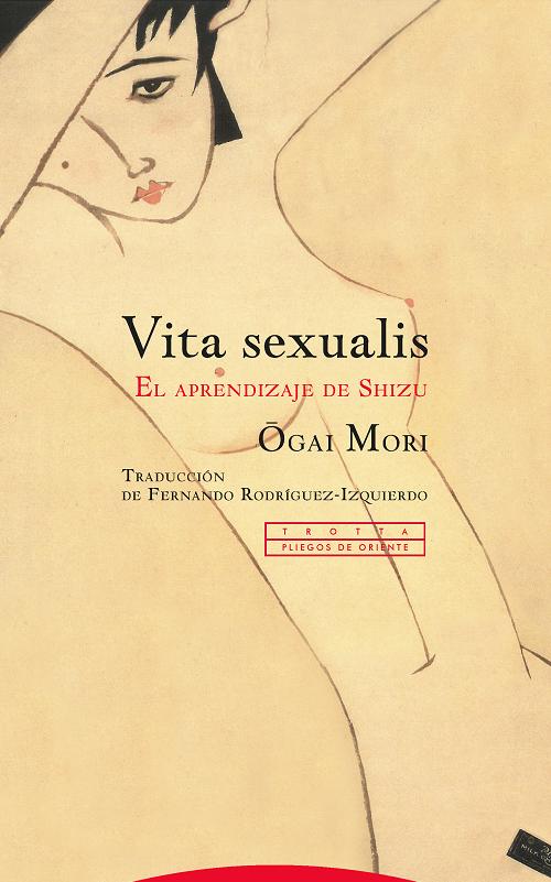 Editorial Trotta Vita sexualis | Ogai Mori | 978-84-9879-994-1